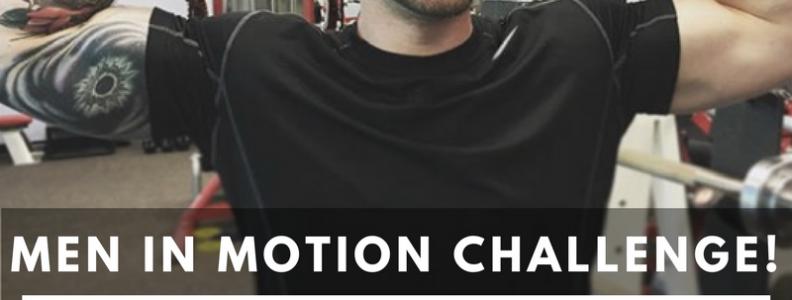 Copy of Men In Motion Challenge