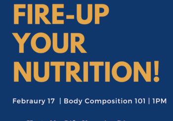FIRE-UP YOUR NUTRITION!